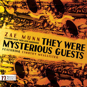 Zae Munn: They Were Mysterious Guests