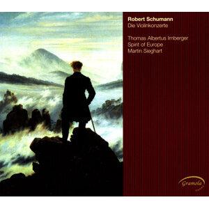 Schumann: Die Violinkonzerte