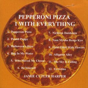 Pepperoni Pizza/ I Want Everything