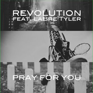 Pray for You (feat. LaBre Tyler)
