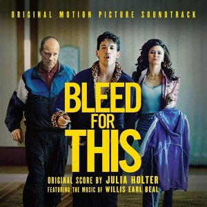 Bleed for This - Original Motion Picture Soundtrack