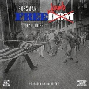 Freedumb (feat. Shire')