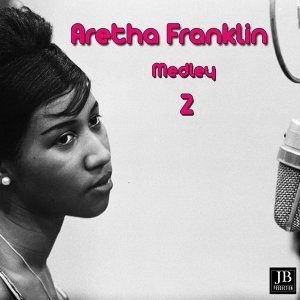 Aretha Franklin Medley 2: Are You Sure / I Apologize / How Deep Is the Ocean? / I'm Sitting on Top of the World / Blue Holiday / Ac-Cent-Tchu-Ate the Positive / God Bless the Child / Who Needs You? / Look for the Silver Lining / Over the Rainbow / Yield N