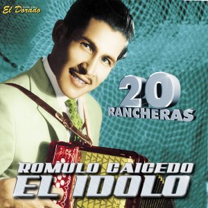 Romulo Caicedo el Ídolo: 20 Racheras