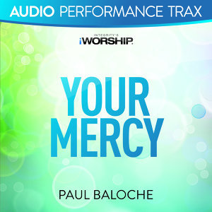 Your Mercy - Audio Performance Trax