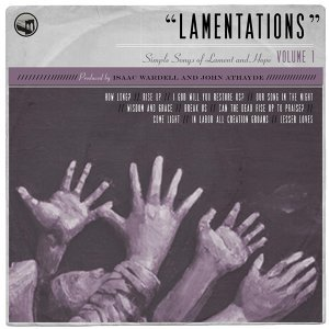 Lamentations: Simple Songs of Lament and Hope, Vol. 1