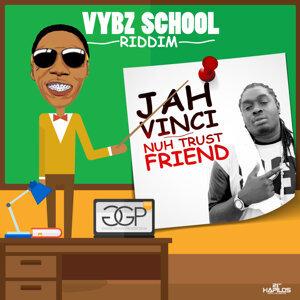 Nuh Trust Friend - Single - Vybz School Riddim