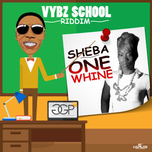 One Whine - Single - Vybz School Riddim