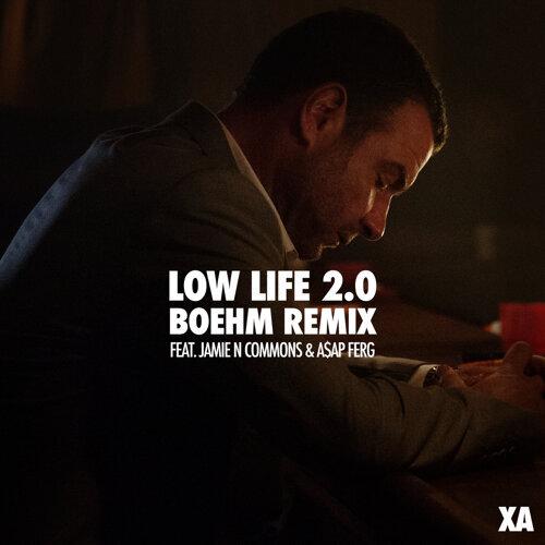 Low Life 2.0 - Boehm Remix