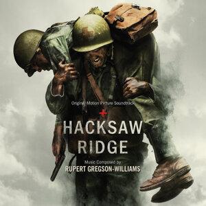 Hacksaw Ridge (鋼鐵英雄電影原聲帶) - Original Motion Picture Soundtrack