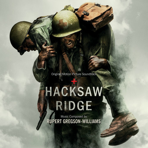 Hacksaw Ridge (鋼鋸嶺電影原聲大碟) - Original Motion Picture Soundtrack