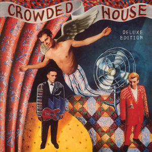 Crowded House - Deluxe