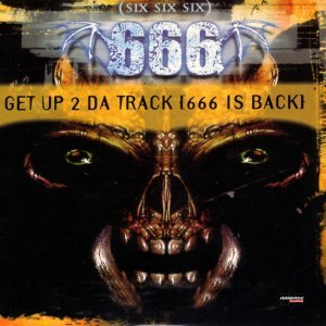 Get Up 2 Da Track (666 Is Back) - Special Maxi Edition
