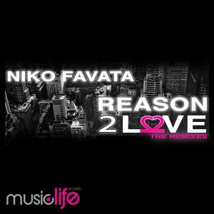 Reason 2 Love - The Remixes