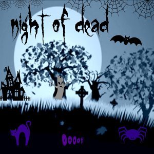 Halloween Night - Night Of Dead