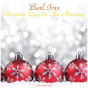 Christmas Day in the Morning - All Tracks Remastered