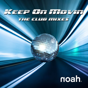 Keep On Movin' - The Club Mixes