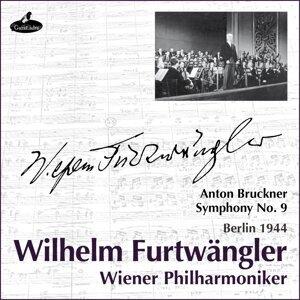 Bruckner : Symphony No. 9 - Berlin 1944