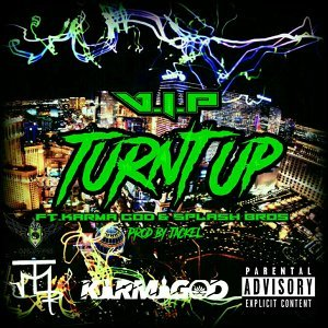 Turnt Up (feat. Karma God & Splash Bros)