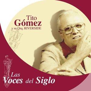Las Voces del Siglo: Tito Gómez