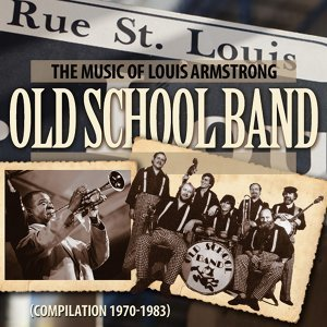 The Music of Louis Armstrong - Compilation 1970-1983