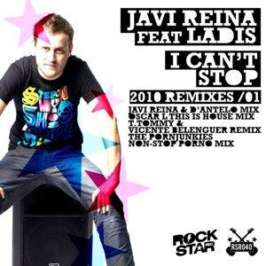 I Can't Stop, Vol. 1 - Javi Reina, D'Antelo, Oscar L, T. Tommy, Vicente Belenguer Remixes 2010