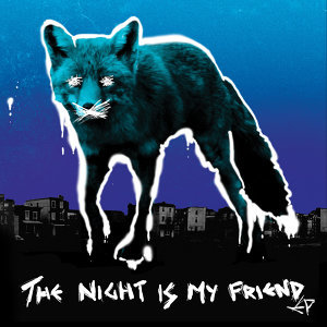 The Night Is My Friend EP