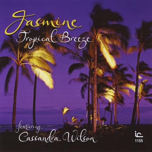Tropical Breeze (feat. Cassandra Wilson)