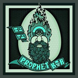 Prophet Bob
