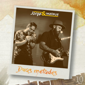 Duas Metades (Ao Vivo) - Single