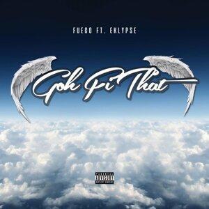 Goh Fi Dat (feat. Eklypse)