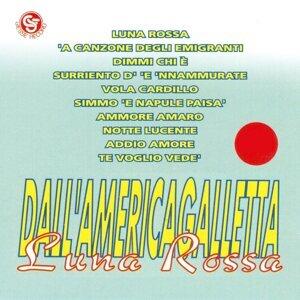 Luna rossa - Dall'AmericaGalletta