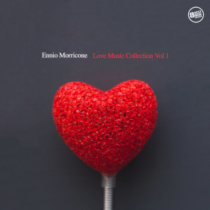 Ennio Morricone Love Music Collection, Vol. 1