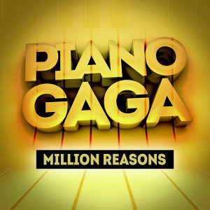 Million Reasons (Piano Version)
