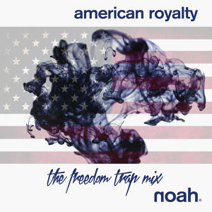 American Royalty - The Freedom Trap Mixes