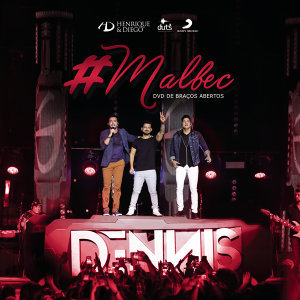 Malbec (Part.: Dennis Dj) - Ao Vivo