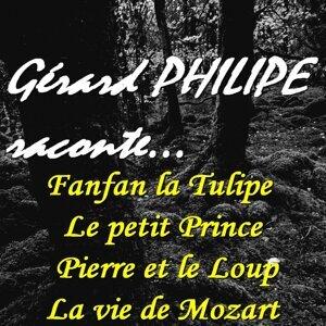 Gérard Philipe raconte... (Fanfan la Tulipe, Le petit Prince, Pierre et le loup, La vie de Mozart) [Remasterisés]