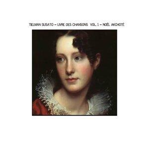 Susato: Livre des Chansons, Vol. 1 - Arr. for Guitar, Renaissance Series