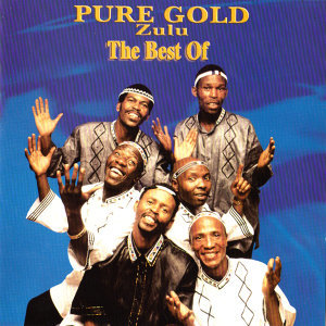 The Best Of Pure Gold - Zulu
