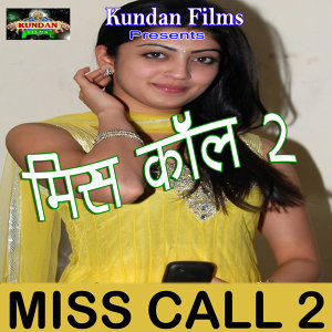 Miss Call 2