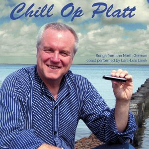 Chill op Platt - Chilled Pop Songs from the North Sea & Baltic Coast