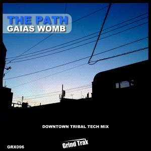 Gaias Womb (Downtown Tribal Tech Mix)