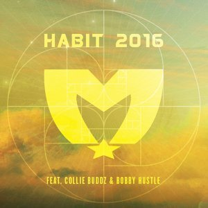 Habit 2016 (feat. Collie Buddz & Bobby Hustle)