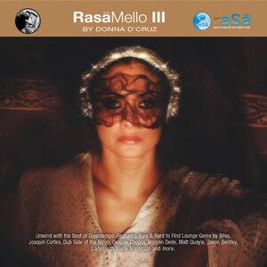 Rasa Mello III