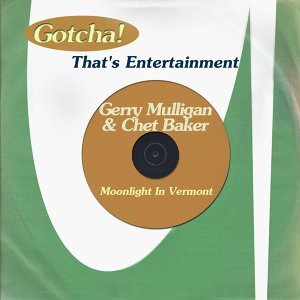 Moonlight in Vermont - That's Entertainment