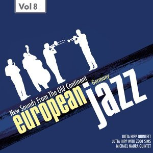 European Jazz - Germany, Vol. 8