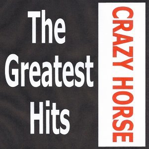 Crazy Horse - The Greatest Hits