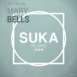 Mary Bells