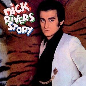 Dick Rivers Story (Version mono) - Remasterisé en 2016