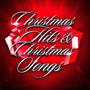 Christmas Hits & Christmas Songs